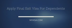 final exit visa for family members