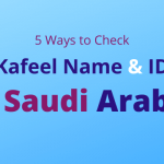 5 Ways To Check Kafeel Name And ID  | Latest 2020