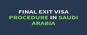 apply for final exit visa in saudi arabia 2019