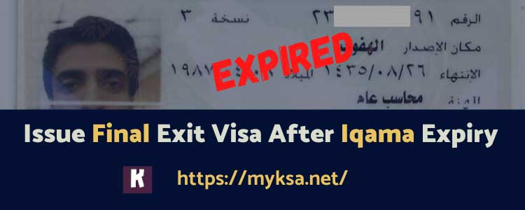How to Issue Final Exit Visa After Iqama Expiry