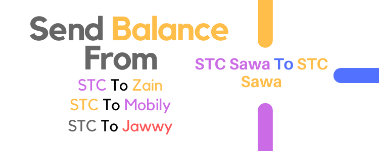 How To Transfer Balance From STC To STC, Jawwy, Zain And Mobily