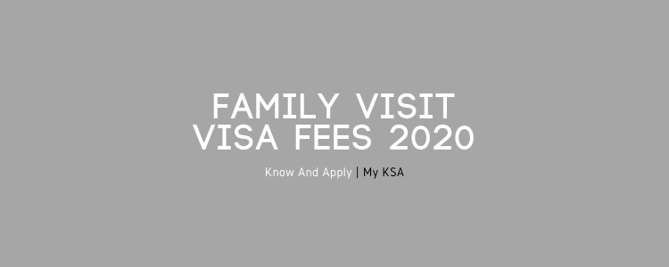 fees for family visit visa Saudi Arabia