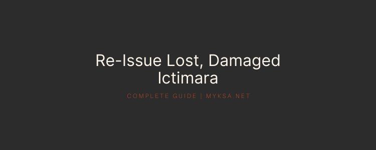 ictiamra lost in saudi arabia, ictimara damaged, lost ictimara fee